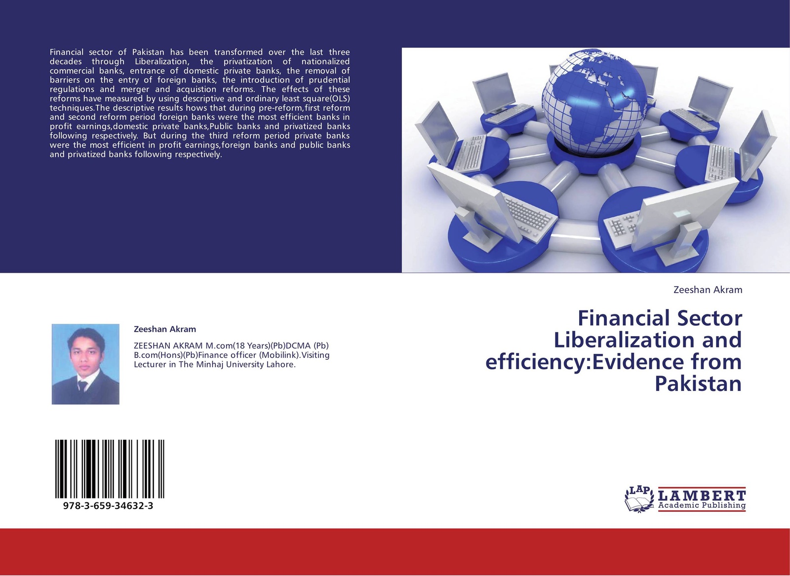 Zeeshan Akram Financial Sector Liberalization and efficiency:Evidence from Pakistan