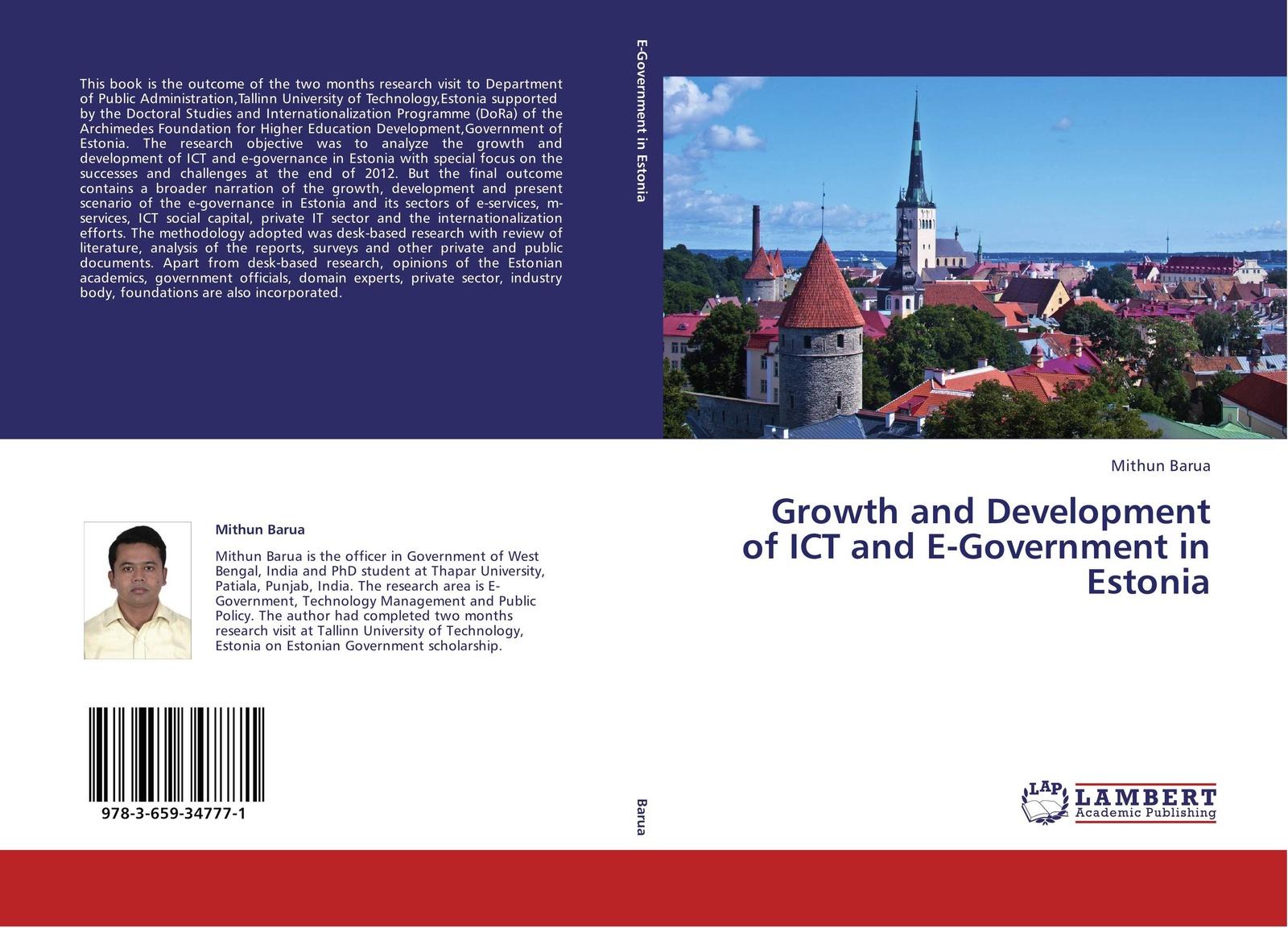 Mithun Barua Growth and Development of ICT E-Government in Estonia