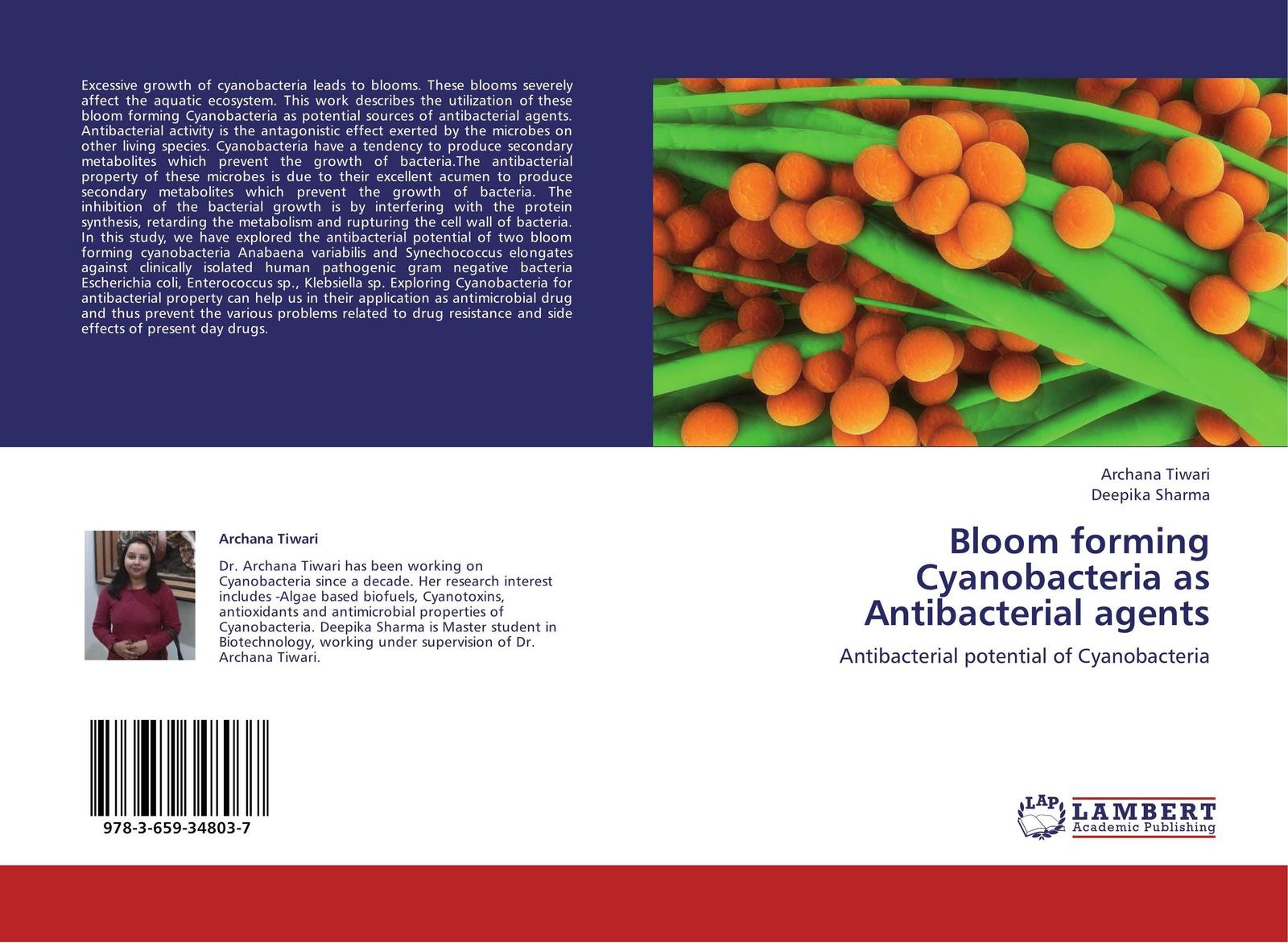 Archana Tiwari and Deepika Sharma Bloom forming Cyanobacteria as Antibacterial agents handbook of antibacterial agents