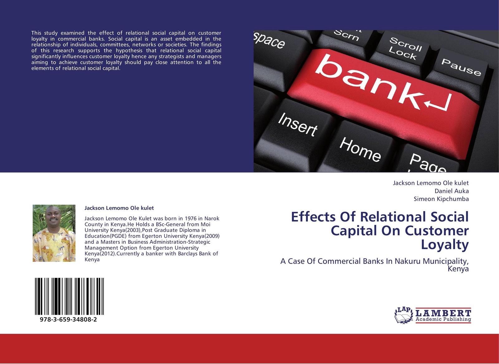 Jackson Lemomo Ole kulet,Daniel Auka and Simeon Kipchumba Effects Of Relational Social Capital On Customer Loyalty role of social capital in rural livelihood promotion