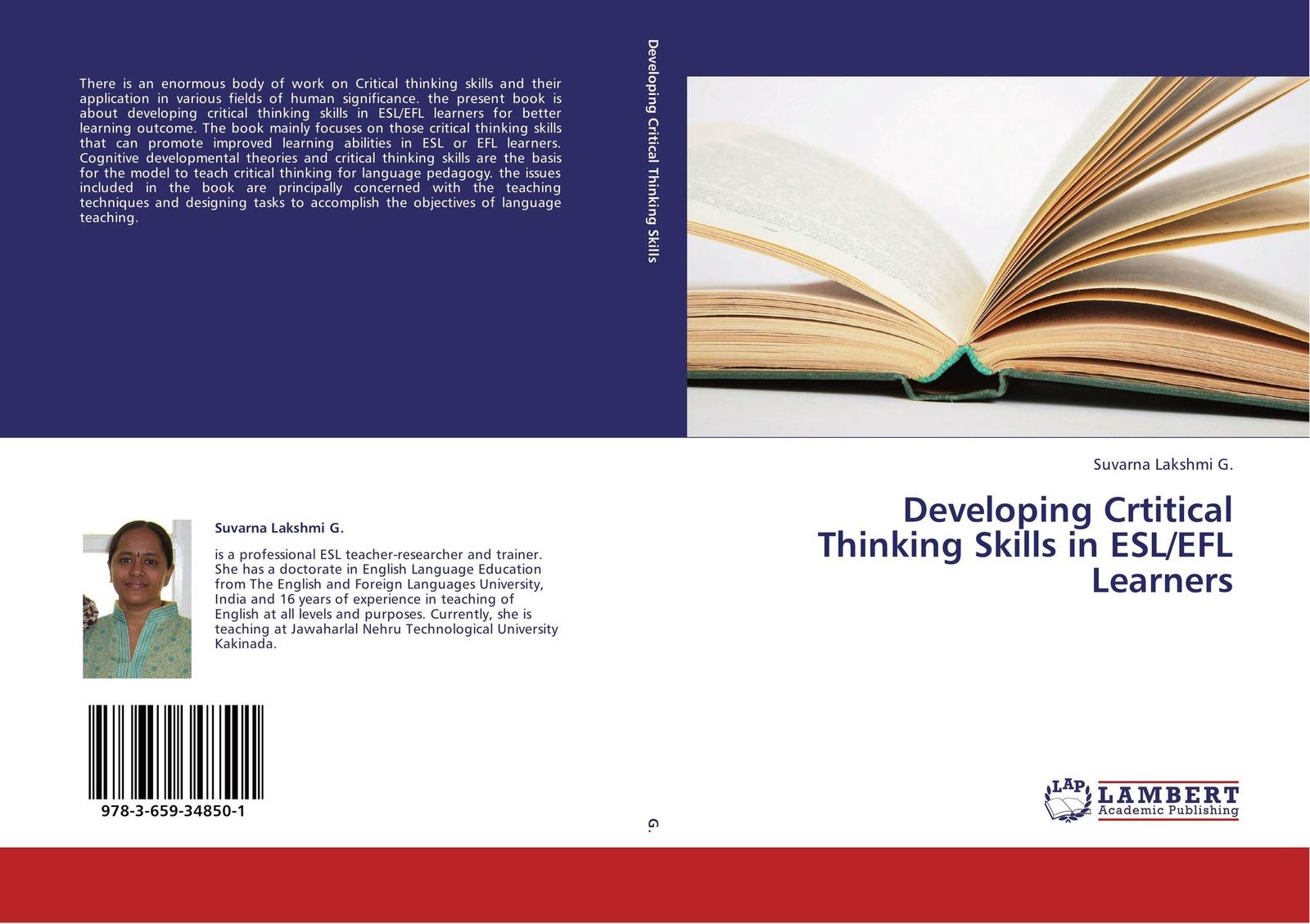 Suvarna Lakshmi G. Developing Crtitical Thinking Skills in ESL/EFL Learners цена