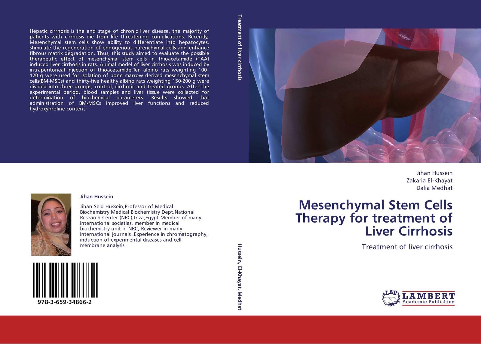 лучшая цена Jihan Hussein,Zakaria El-Khayat and Dalia Medhat Mesenchymal Stem Cells Therapy for treatment of Liver Cirrhosis