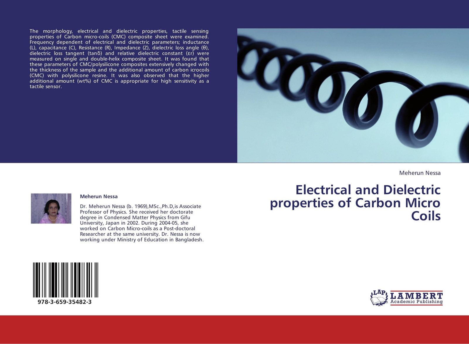 Meherun Nessa Electrical and Dielectric properties of Carbon Micro Coils magnetic and dielectric properties of materials