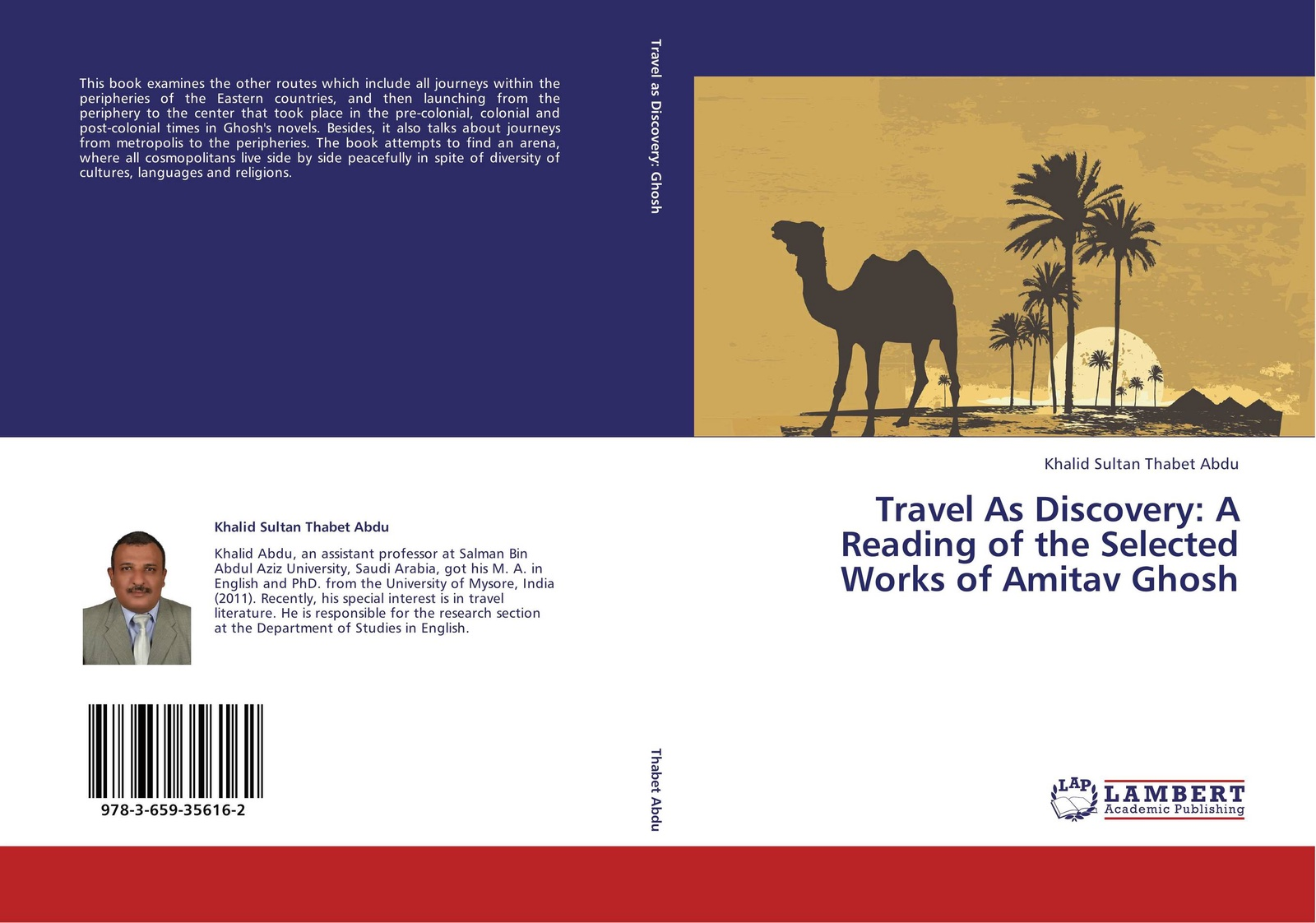 Khalid Sultan Thabet Abdu Travel As Discovery: A Reading of the Selected Works Amitav Ghosh