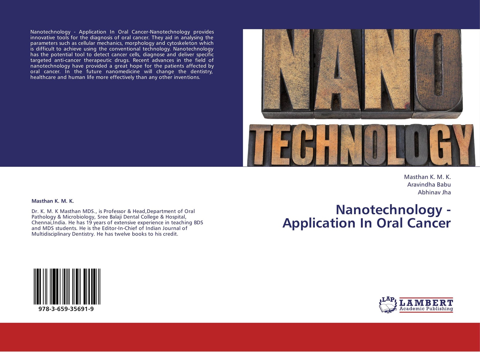 Masthan K. M. K.,Aravindha Babu and Abhinav Jha Nanotechnology -Application In Oral Cancer willem norde nanotechnology in the agri food sector