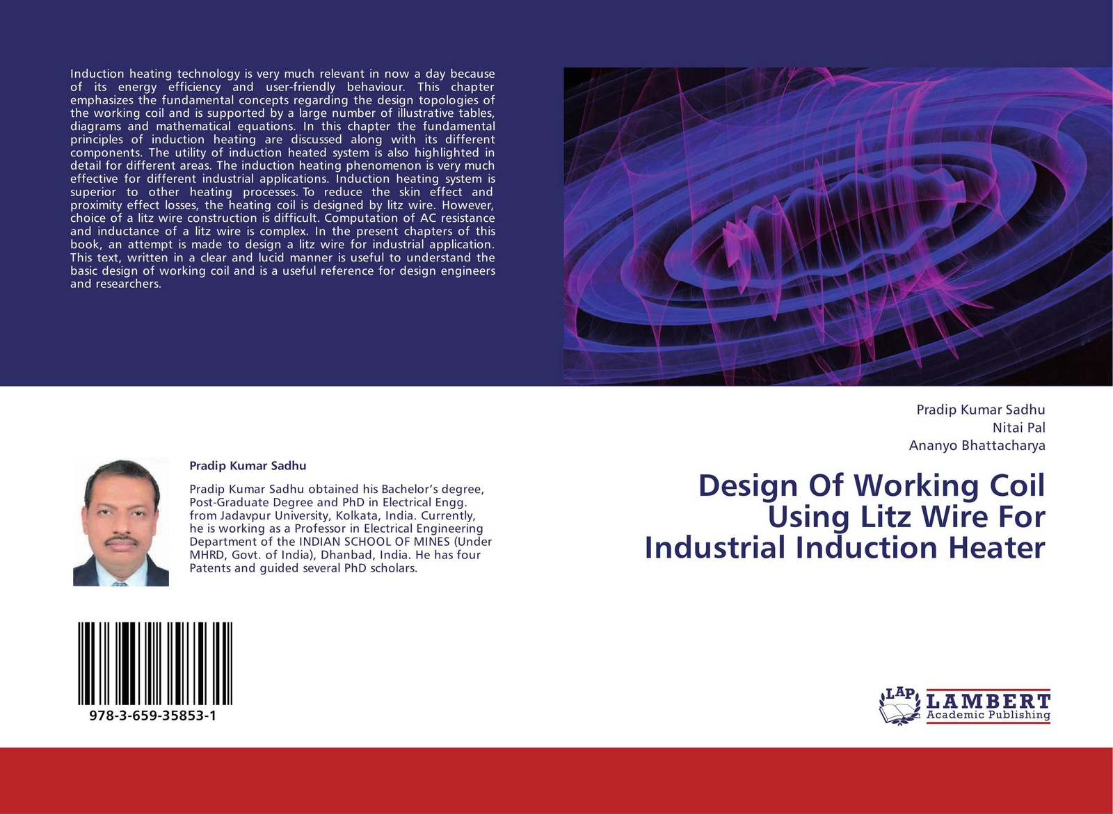 Pradip Kumar Sadhu,Nitai Pal and Ananyo Bhattacharya Design Of Working Coil Using Litz Wire For Industrial Induction Heater e xy flat coil wire 120mm heating wire electronic cigarette 10pcs in a tube for vapor vape rda rta premade resistance wire