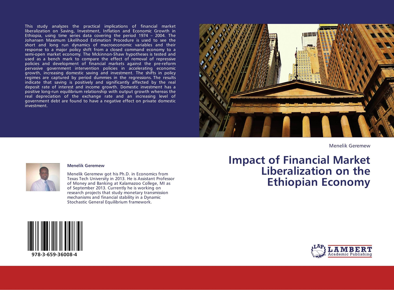 Фото - Menelik Geremew Impact of Financial Market Liberalization on the Ethiopian Economy greg linsdell the emergence growth and implications of private policing in victoria