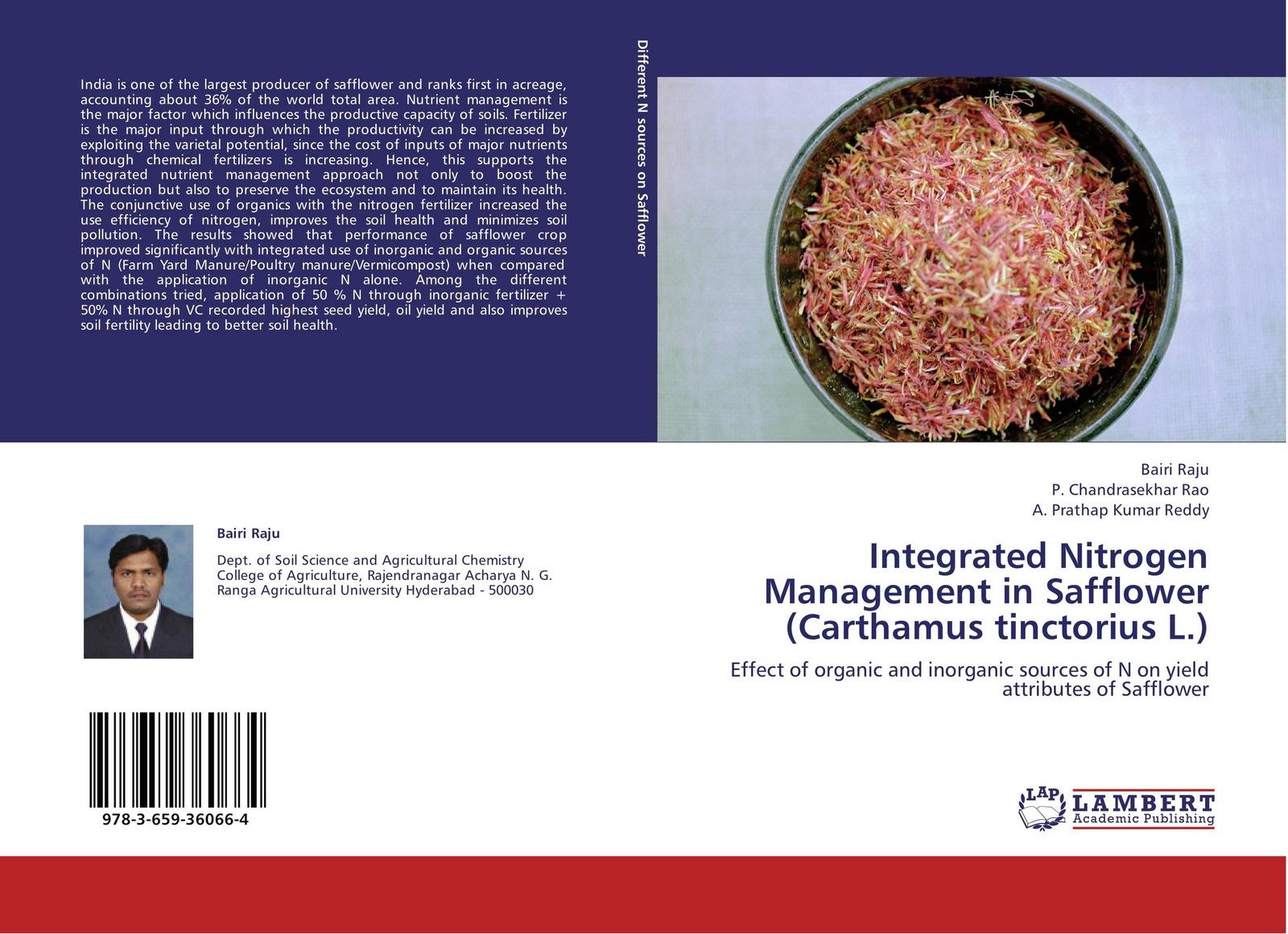 все цены на Bairi Raju,P. Chandrasekhar Rao and A. Prathap Kumar Reddy Integrated Nitrogen Management in Safflower (Carthamus tinctorius L.) онлайн