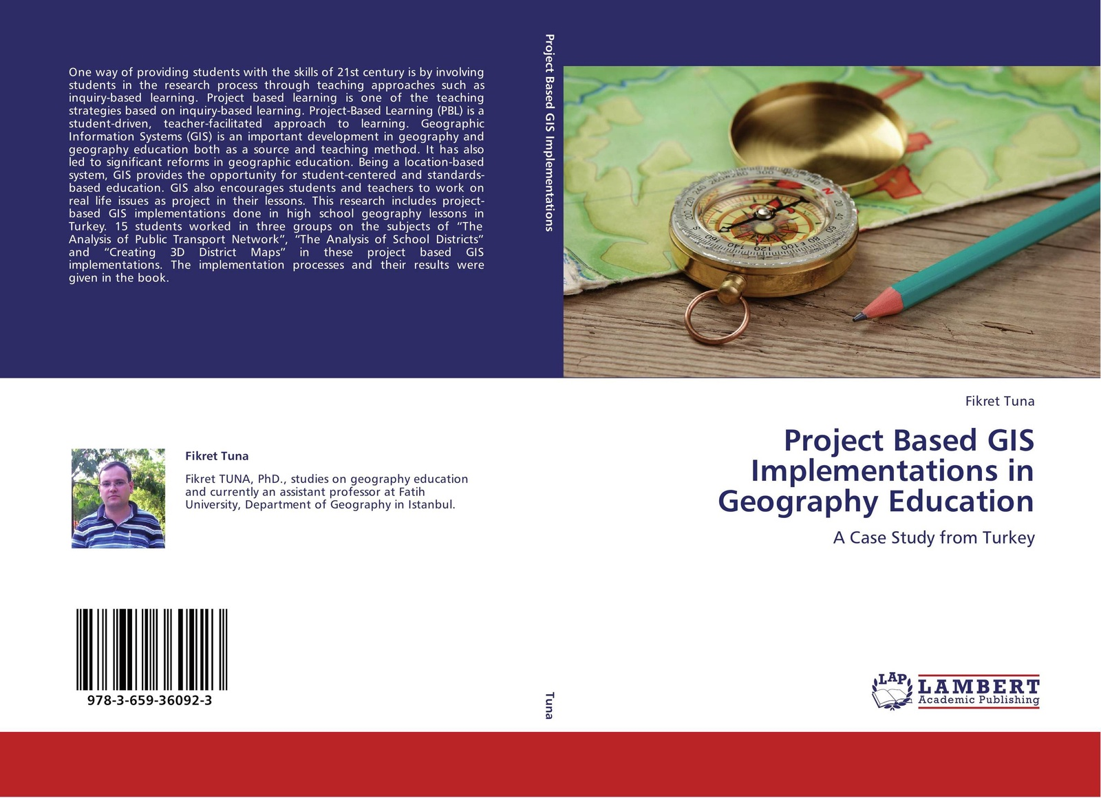 Fikret Tuna Project Based GIS Implementations in Geography Education kathleen susman m discovery based learning in the life sciences