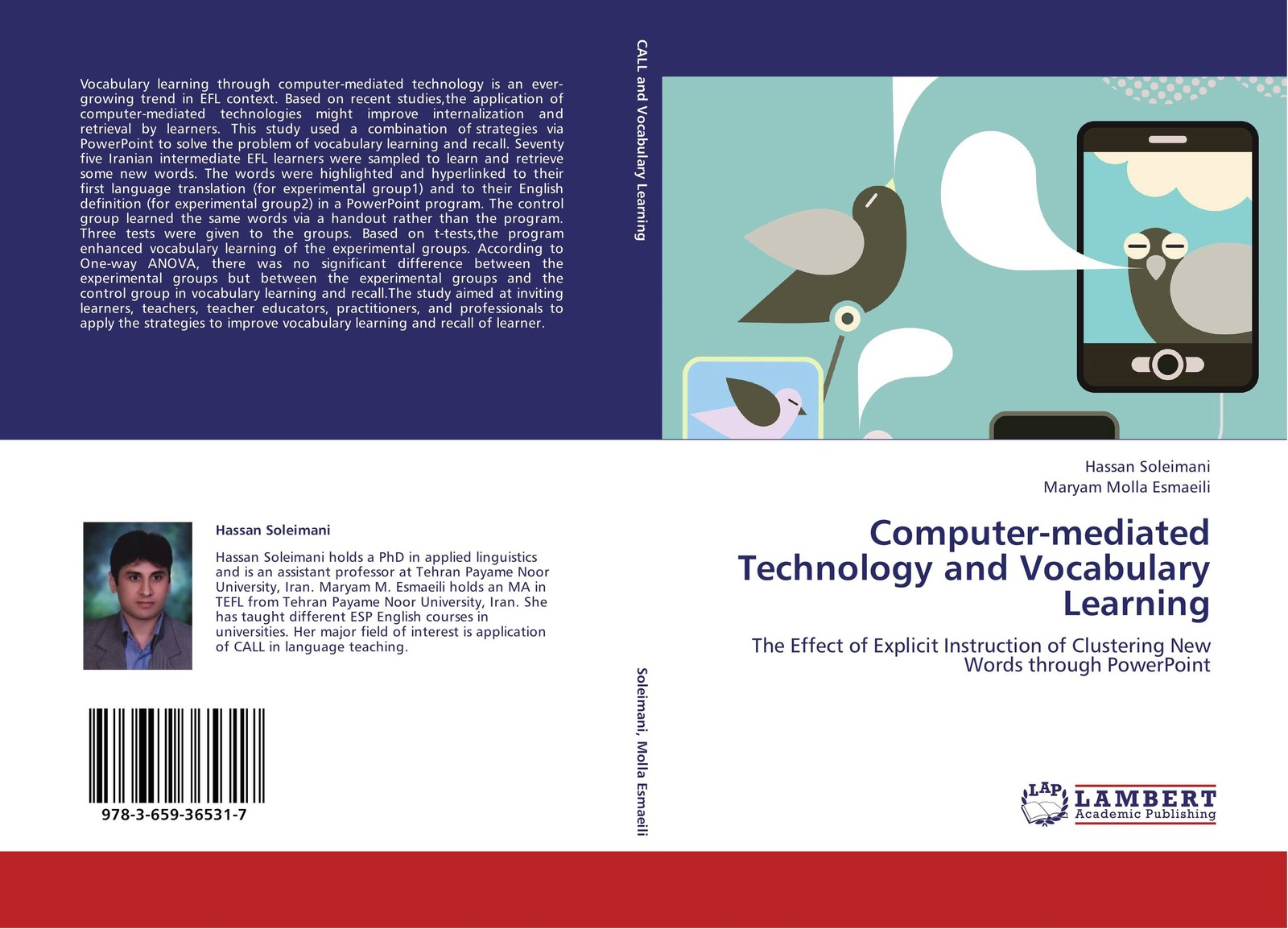 Hassan Soleimani and Maryam Molla Esmaeili Computer-mediated Technology and Vocabulary Learning цена