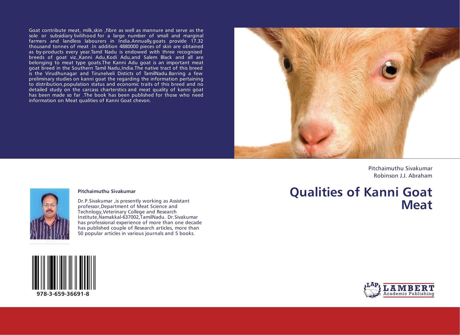 купить Pitchaimuthu Sivakumar and Robinson J.J. Abraham Qualities of Kanni Goat Meat по цене 4017 рублей