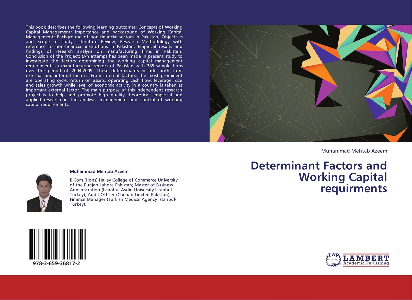Muhammad Mehtab Azeem Determinant Factors and Working Capital requirments working capital management and profitability