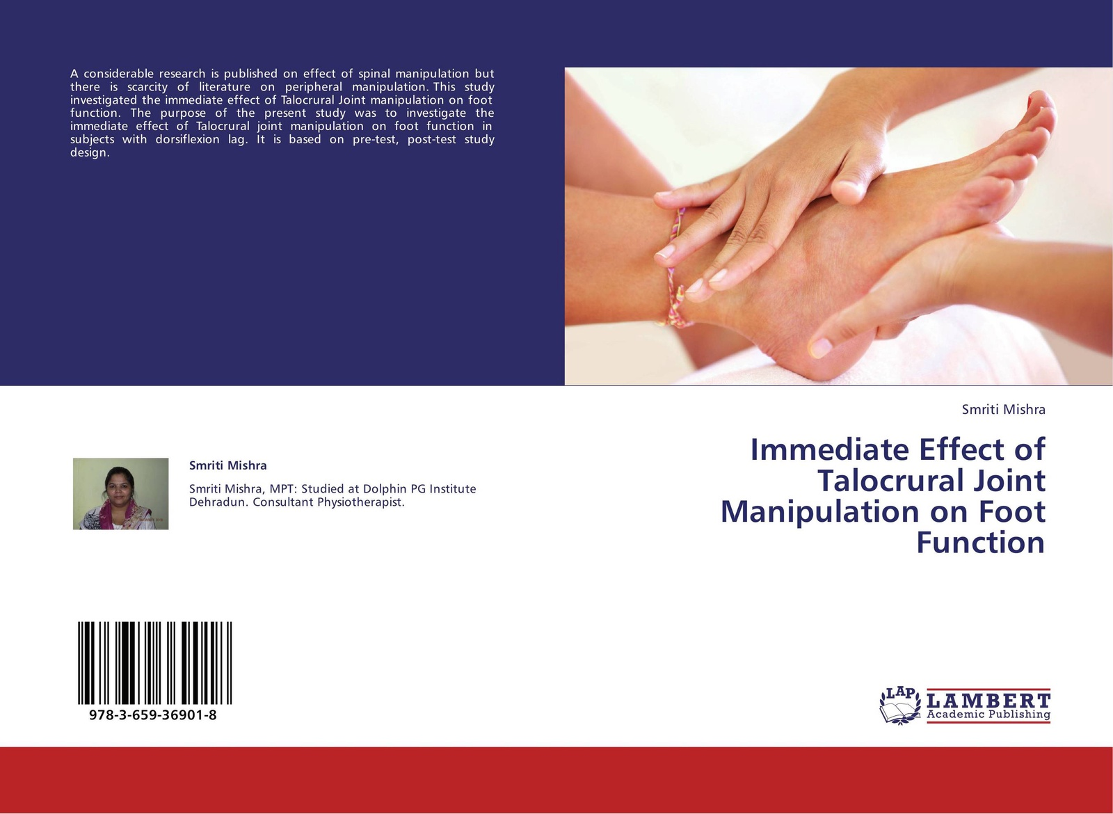 Smriti Mishra Immediate Effect of Talocrural Joint Manipulation on Foot Function studies on the effect of hcg on maturity of channa striatus bloch