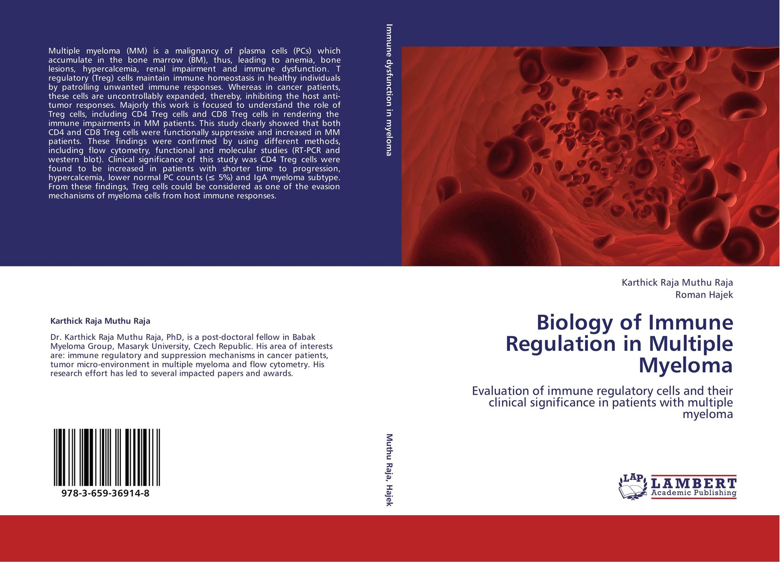 Фото - Karthick Raja Muthu Raja and Roman Hajek Biology of Immune Regulation in Multiple Myeloma w t howard studies in the biology of tumor cells 1911