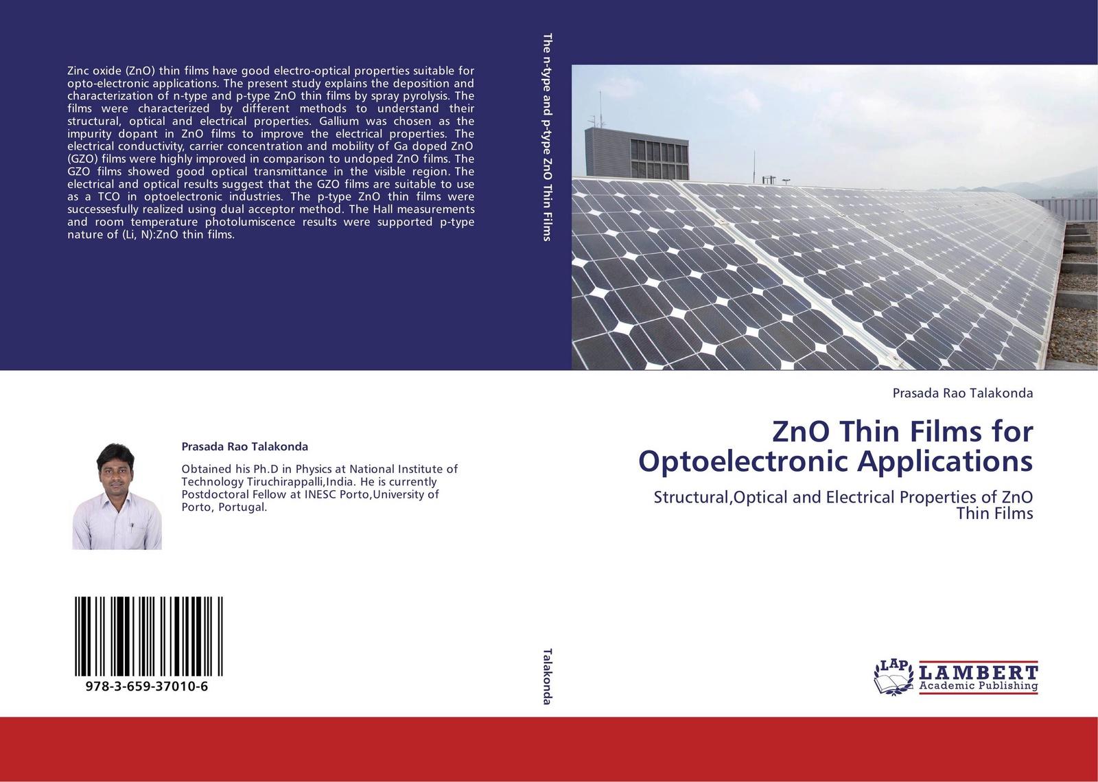 Prasada Rao Talakonda ZnO Thin Films for Optoelectronic Applications kazi hussain a study of copper indium di sulfide semiconductor thin films