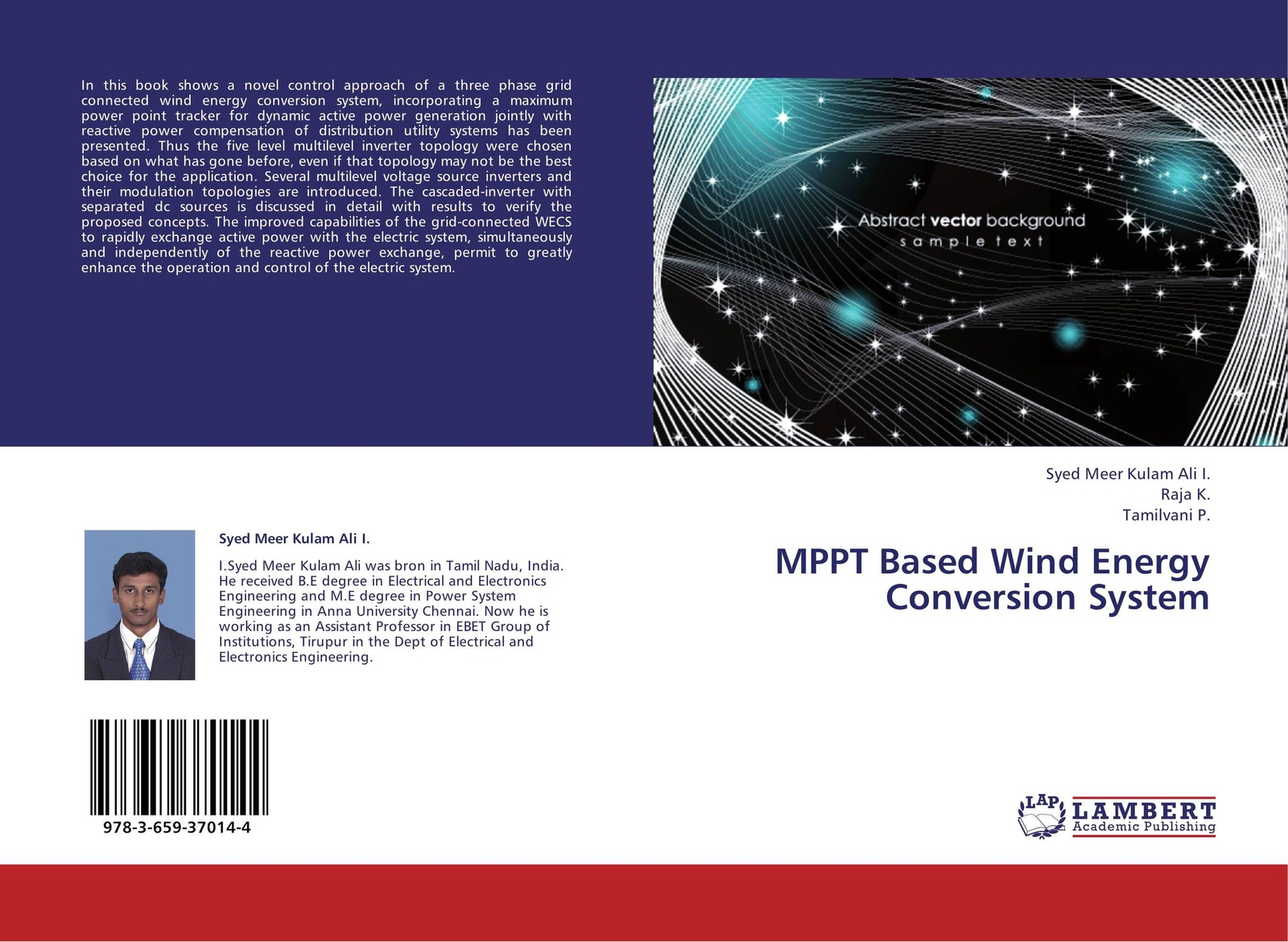 Syed Meer Kulam Ali I.,Raja K. and Tamilvani P. MPPT Based Wind Energy Conversion System jumaah raihan sulaiman new technique for maximum power point tracker on photovoltaic systems