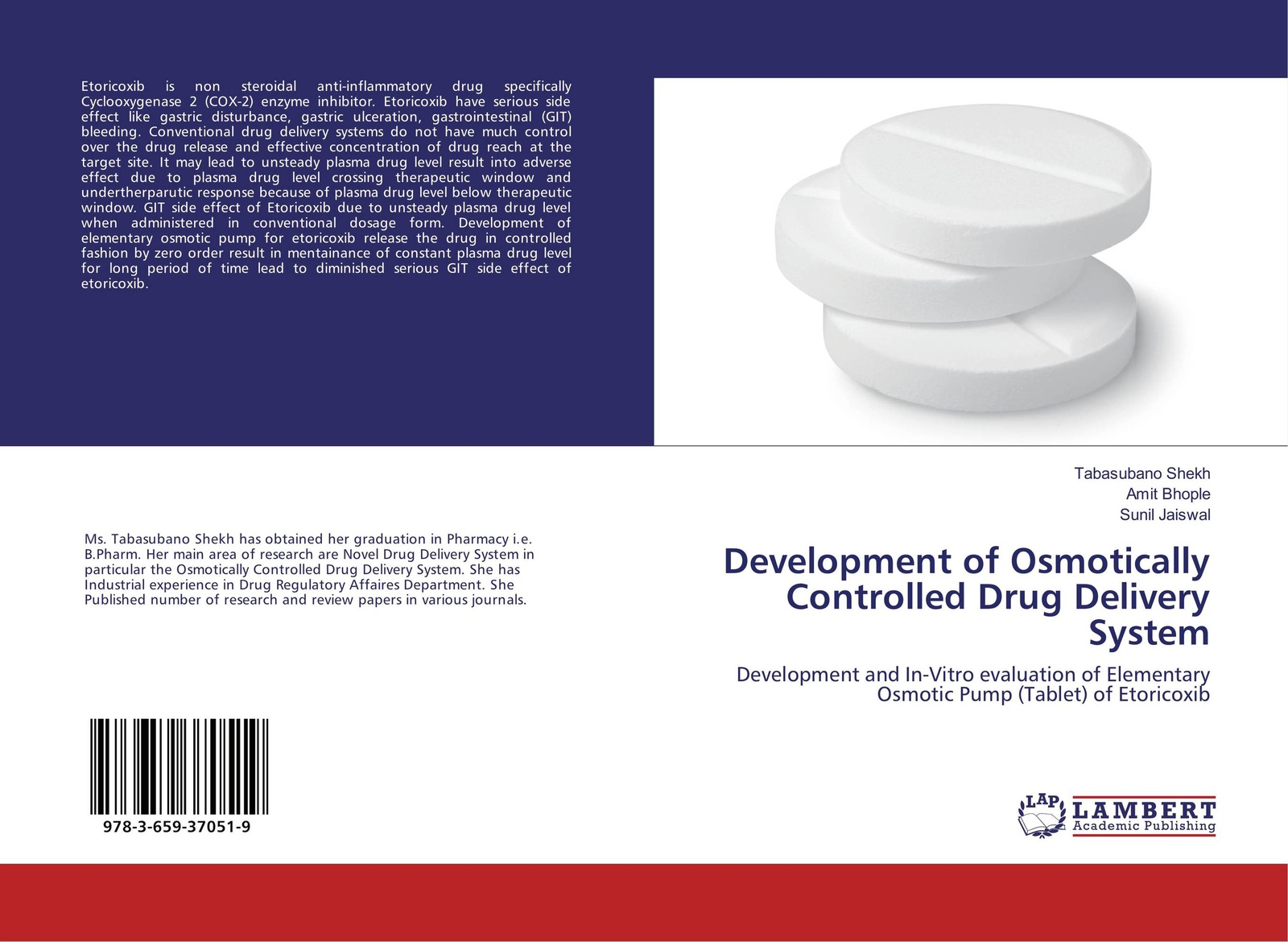 Tabasubano Shekh,Amit Bhople and Sunil Jaiswal Development of Osmotically Controlled Drug Delivery System zhou honghui drug drug interactions for therapeutic biologics