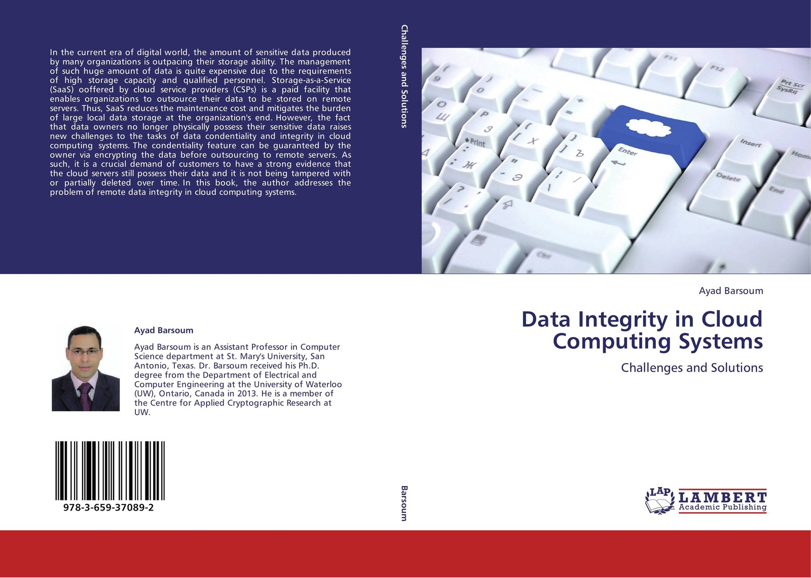 Ayad Barsoum Data Integrity in Cloud Computing Systems william wilson holographic data storage from theory to practical systems
