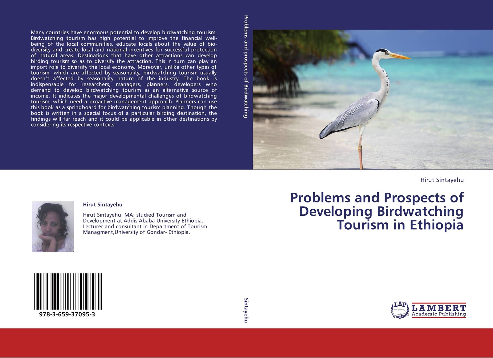 Hirut Sintayehu Problems and Prospects of Developing Birdwatching Tourism in Ethiopia jorinda ballering a tourism potential analysis of lundu district in malaysian borneo