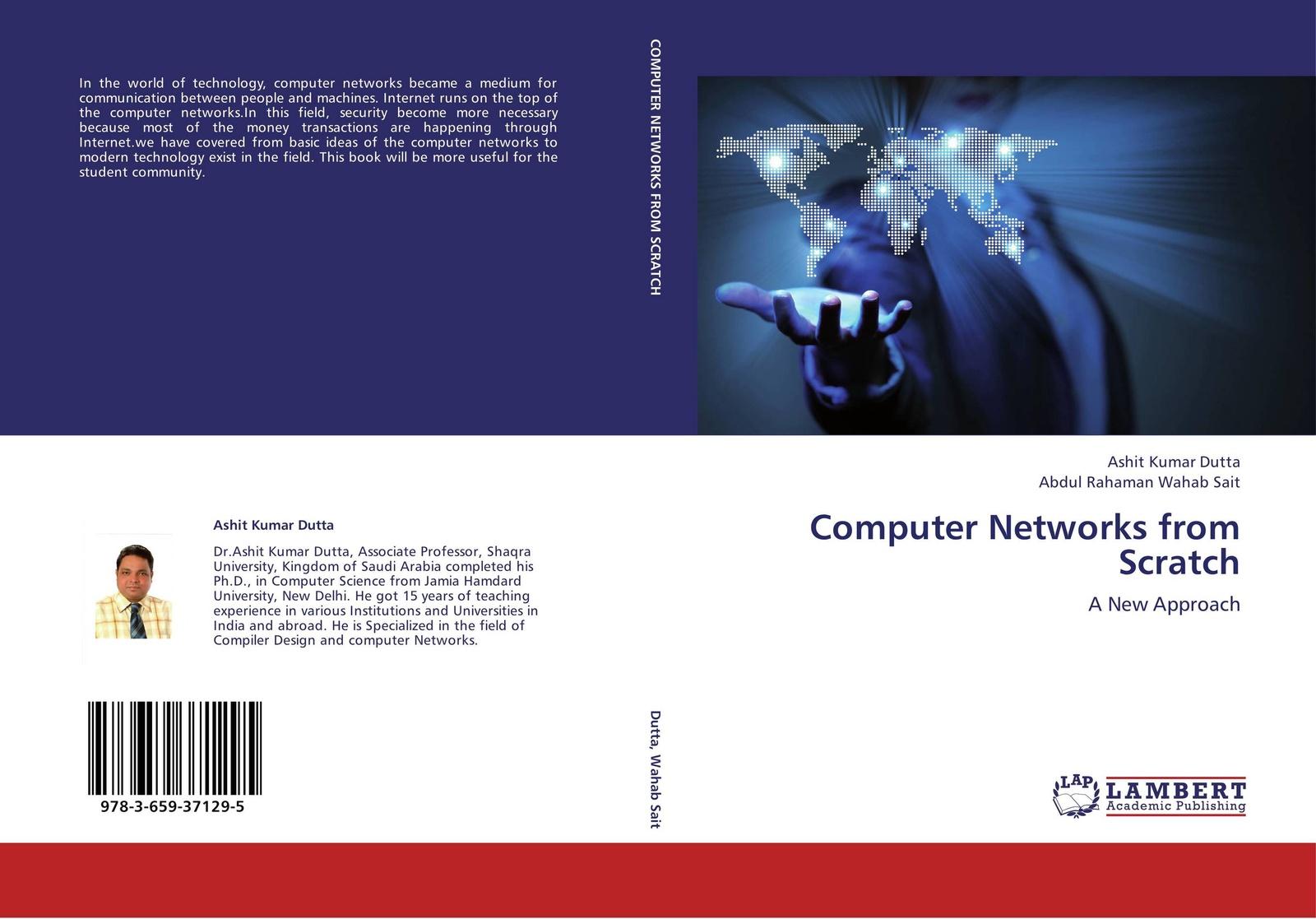 Ashit Kumar Dutta and Abdul Rahaman Wahab Sait Computer Networks from Scratch недорго, оригинальная цена