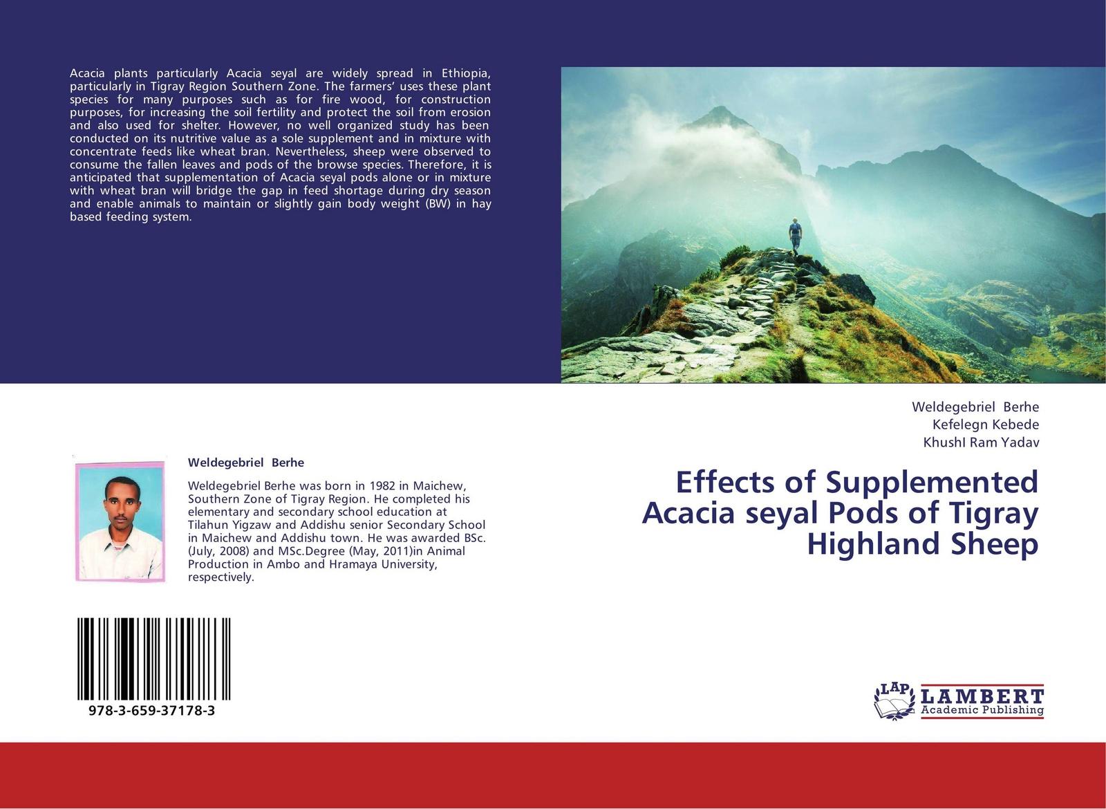 Weldegebriel Berhe,Kefelegn Kebede and KhushI Ram Yadav Effects of Supplemented Acacia seyal Pods of Tigray Highland Sheep acacia page 8