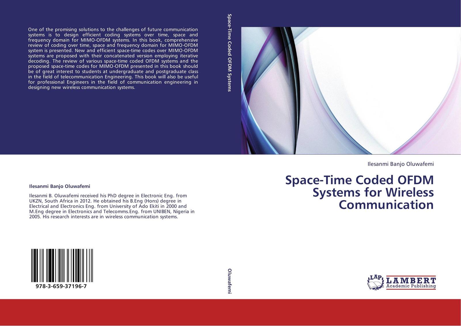Ilesanmi Banjo Oluwafemi Space-Time Coded OFDM Systems for Wireless Communication the mathematics of minkowski space time
