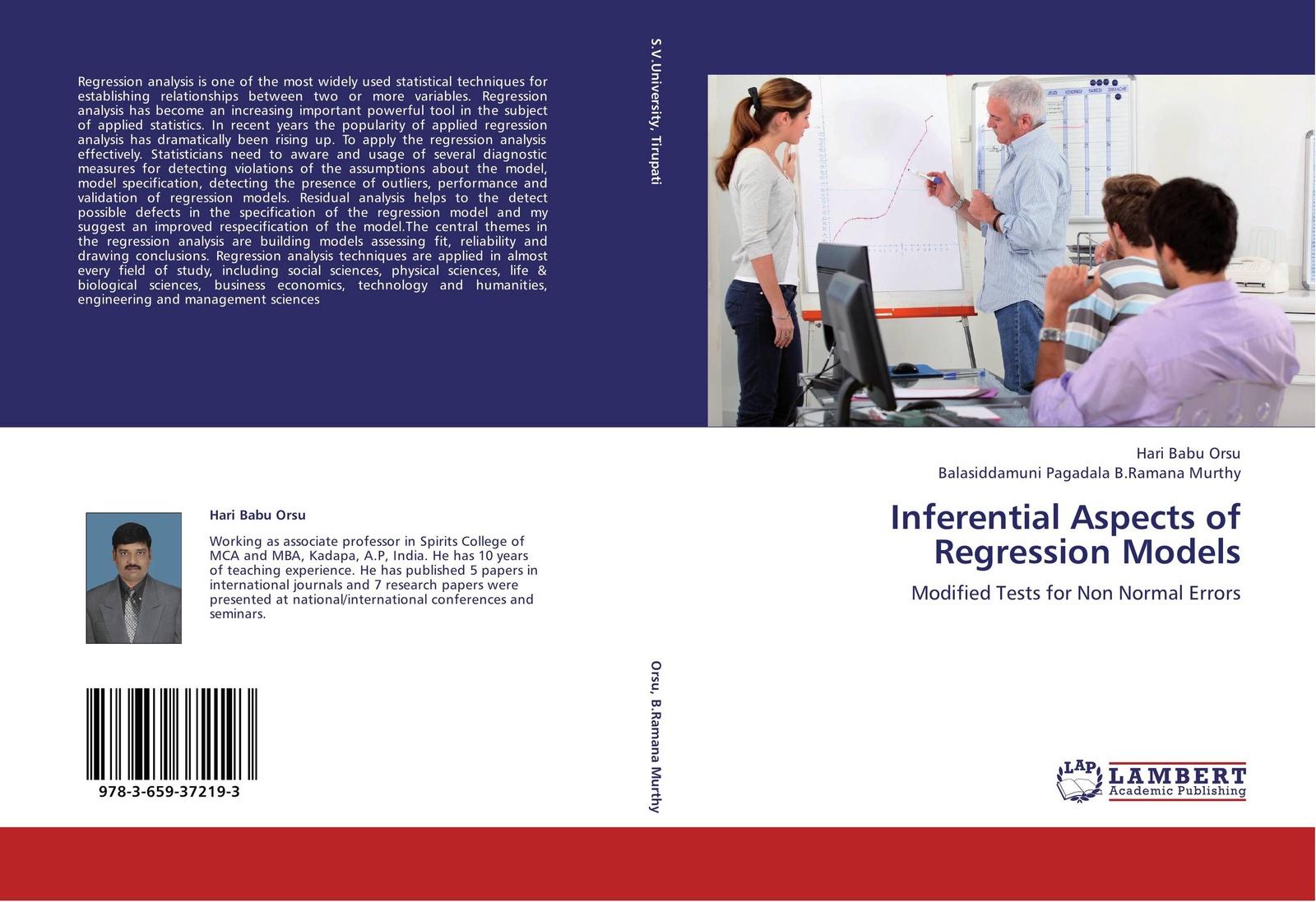Hari Babu Orsu and Balasiddamuni Pagadala B.Ramana Murthy Inferential Aspects of Regression Models недорго, оригинальная цена