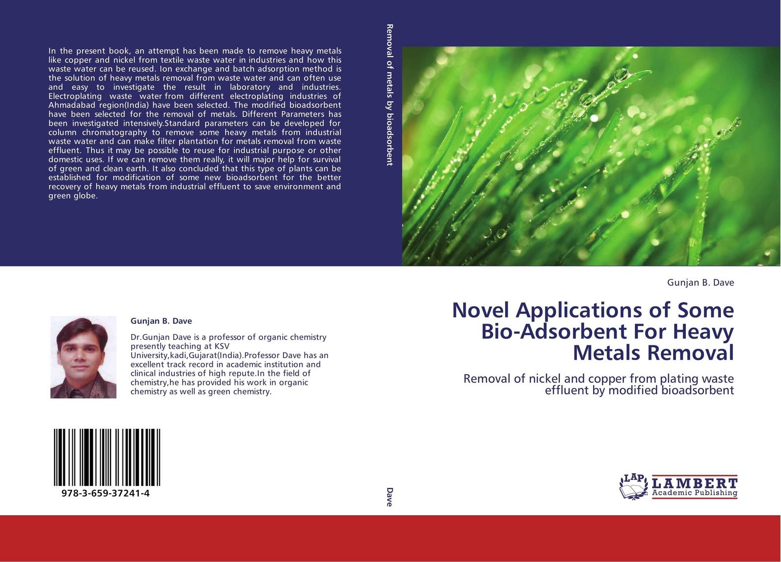 цены на Gunjan B. Dave Novel Applications of Some Bio-Adsorbent For Heavy Metals Removal  в интернет-магазинах