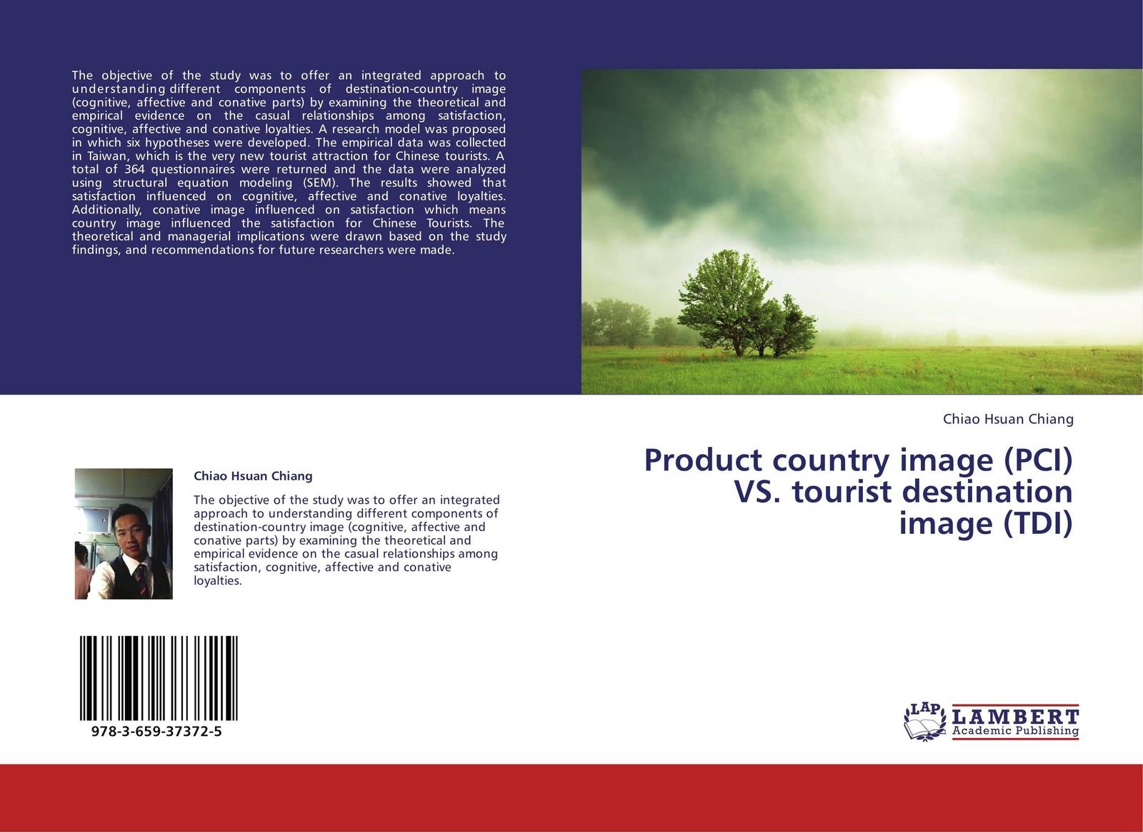 Chiao Hsuan Chiang Product country image (PCI) VS. tourist destination image (TDI) цена и фото
