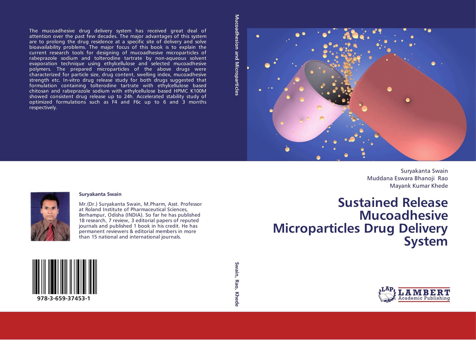 Suryakanta Swain,Muddana Eswara Bhanoji Rao and Mayank Kumar Khede Sustained Release Mucoadhesive Microparticles Drug Delivery System characterization of microparticles for lung cancer delivery