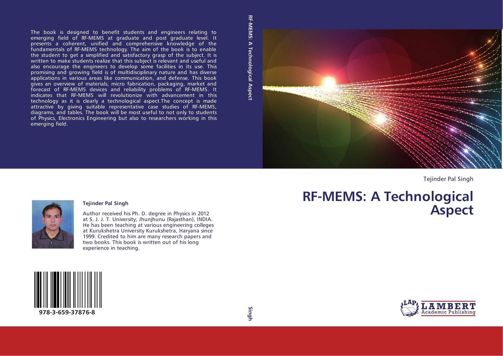 Tejinder Pal Singh RF-MEMS: A Technological Aspect