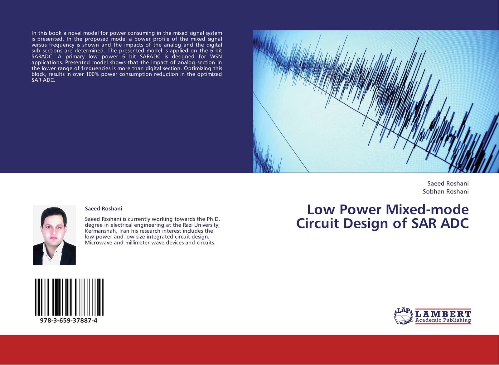 Saeed Roshani and Sobhan Roshani Low Power Mixed-mode Circuit Design of SAR ADC low power mixed mode circuit design of sar adc