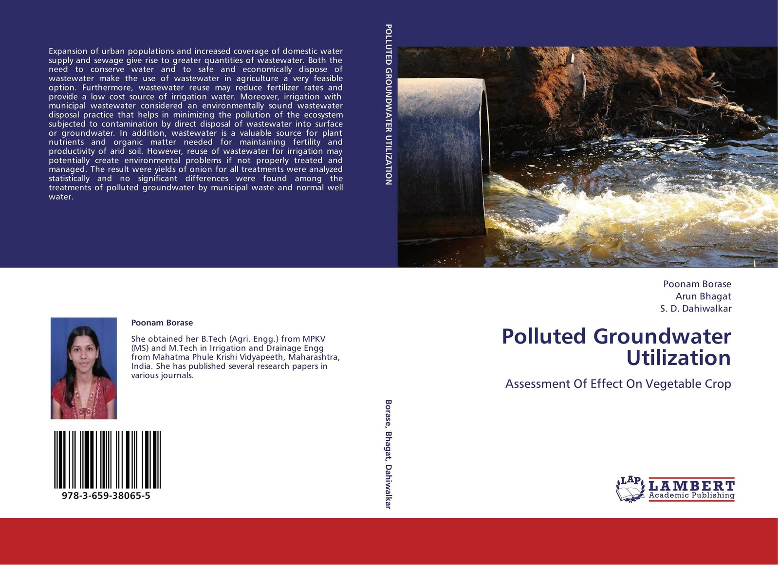 Poonam Borase,Arun Bhagat and S. D. Dahiwalkar Polluted Groundwater Utilization gholamreza asadollahfardi rashin asadollahfardi the usage of the polluted water for agriculture