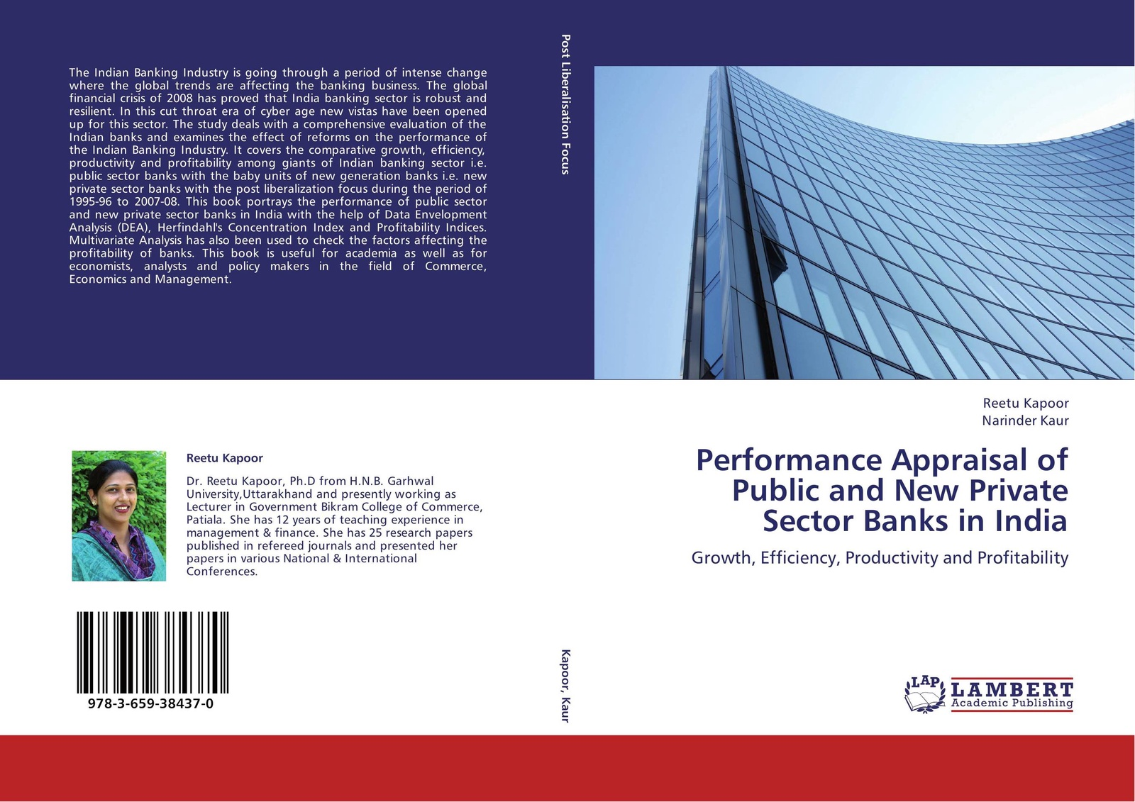 Reetu Kapoor and Narinder Kaur Performance Appraisal of Public and New Private Sector Banks in India the effect of alm on commercial banks profitability