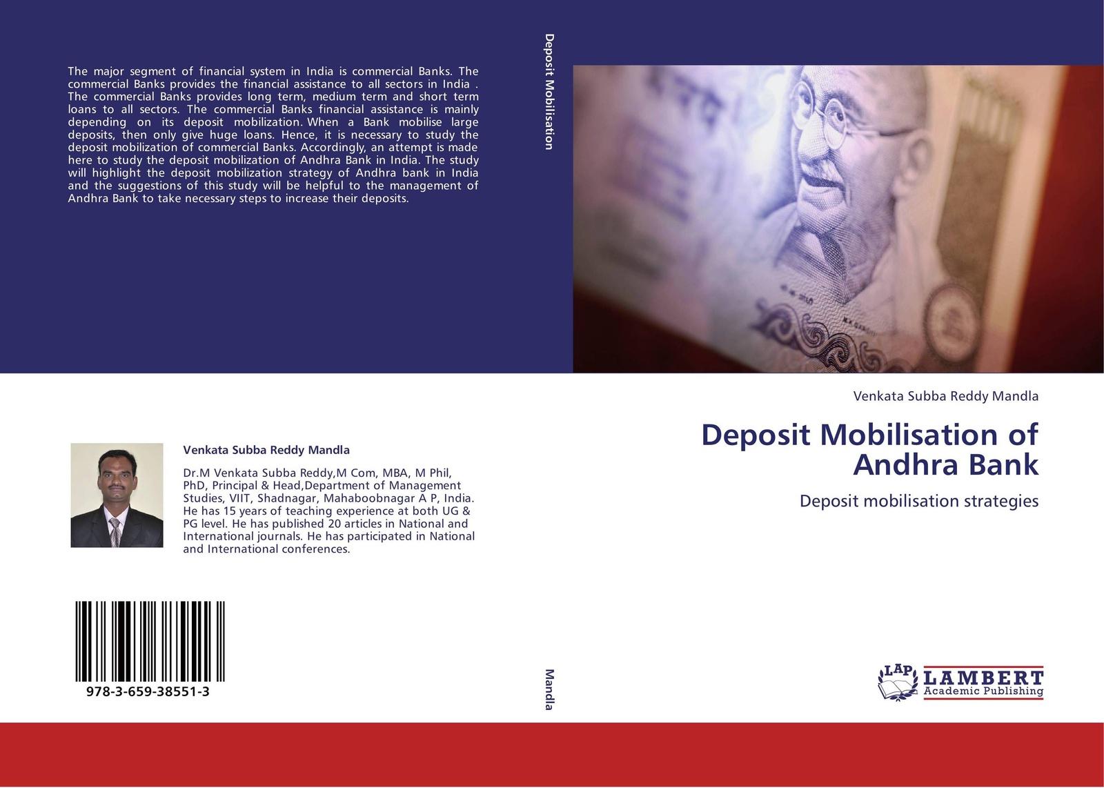 Venkata Subba Reddy Mandla Deposit Mobilisation of Andhra Bank the effect of alm on commercial banks profitability