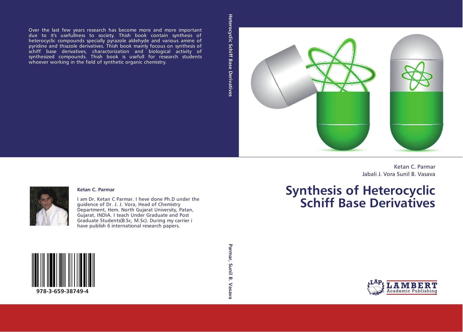 Ketan C. Parmar and Jabali J. Vora Sunil B. Vasava Synthesis of Heterocyclic Schiff Base Derivatives