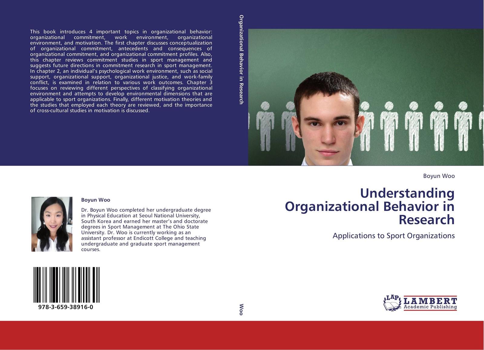 Boyun Woo Understanding Organizational Behavior in Research employeeship and organizational excellence