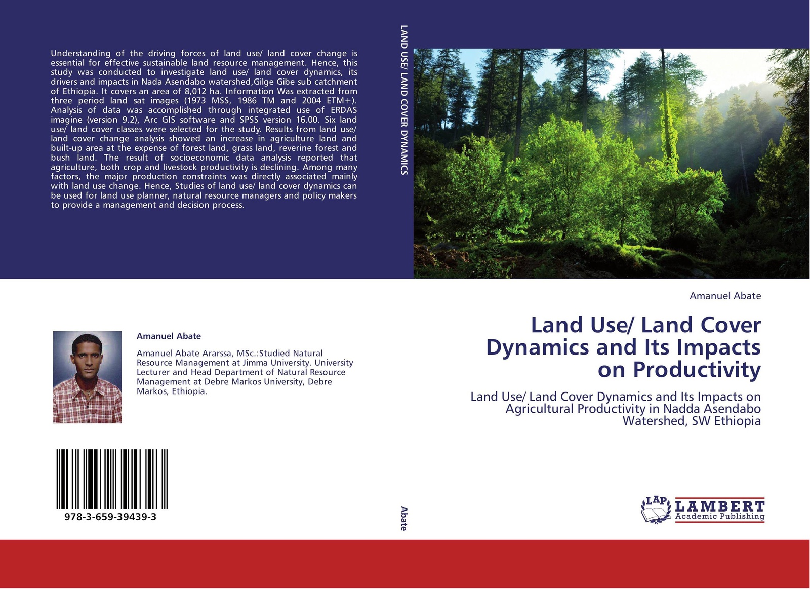 Amanuel Abate Land Use/ Land Cover Dynamics and Its Impacts on Productivity tunisia the land of handcraft tunesien das land des kunsthandwerks