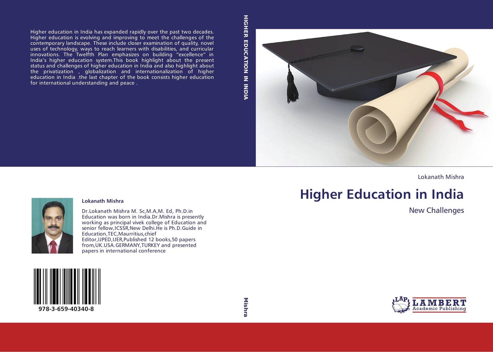 Lokanath Mishra Higher Education in India mario c martinez mimi wolverton innovative strategy making in higher education pb