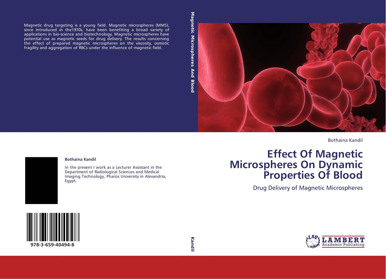 Bothaina Kandil Effect Of Magnetic Microspheres On Dynamic Properties Of Blood generation of magnetic field in laser plasma interactions