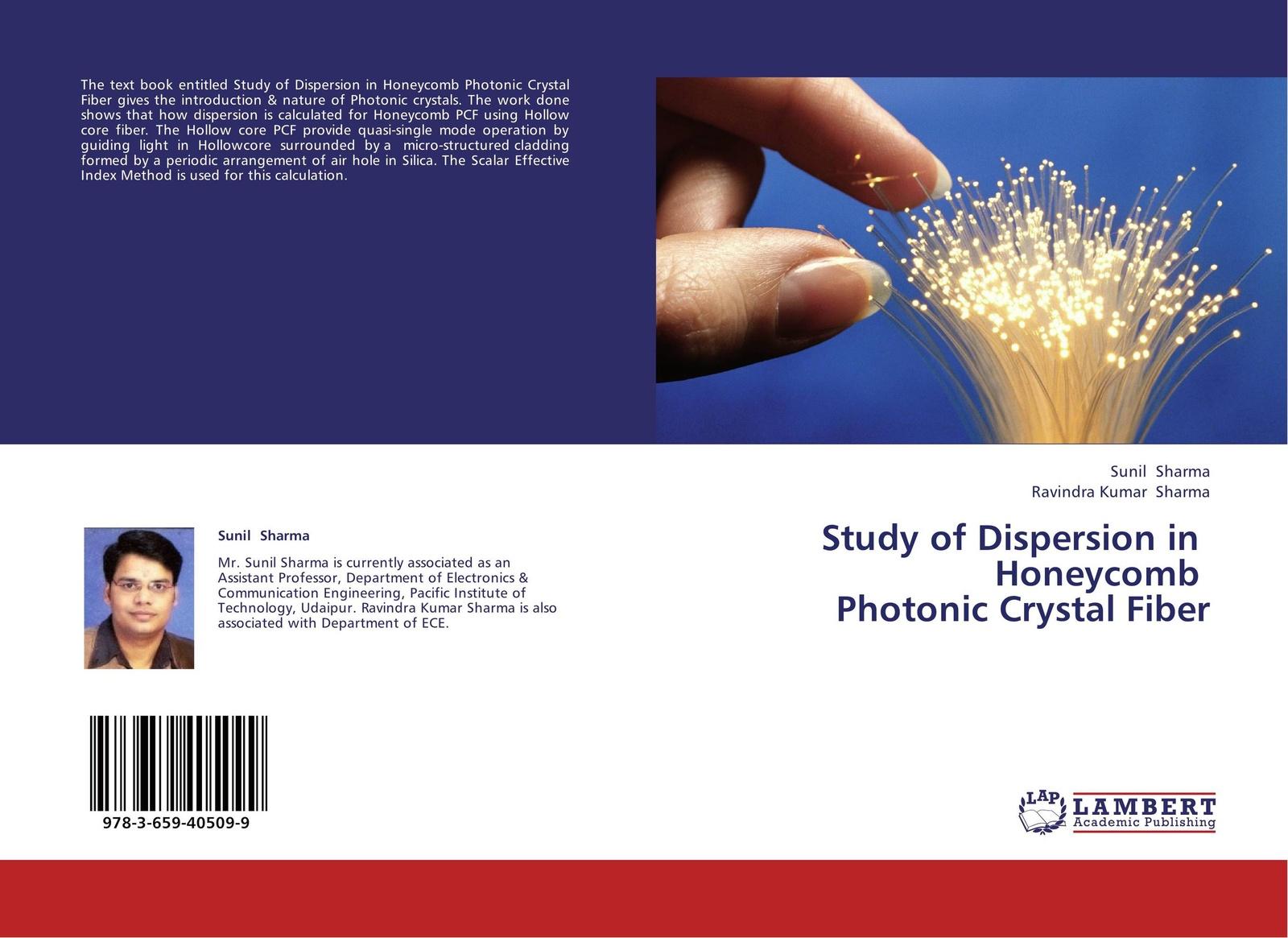 Sunil Sharma and Ravindra Kumar Sharma Study of Dispersion in Honeycomb Photonic Crystal Fiber музыка the crystal method