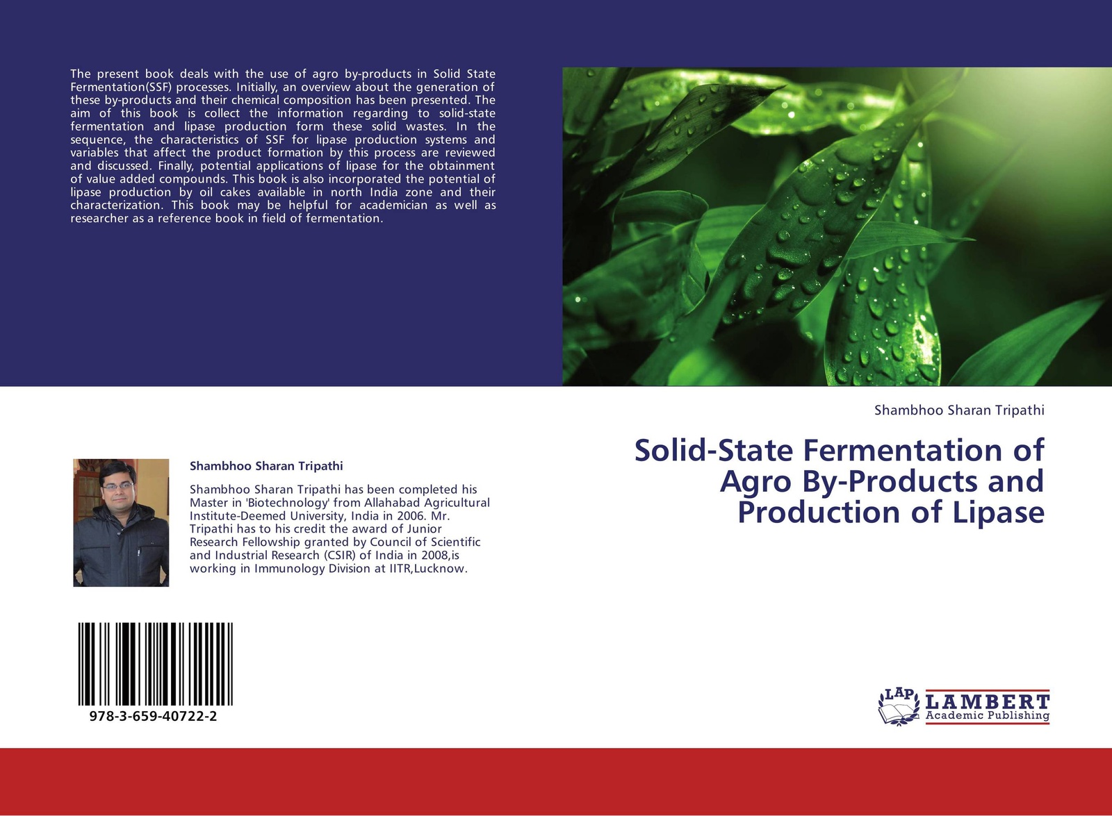 Shambhoo Sharan Tripathi Solid-State Fermentation of Agro By-Products and Production of Lipase цена