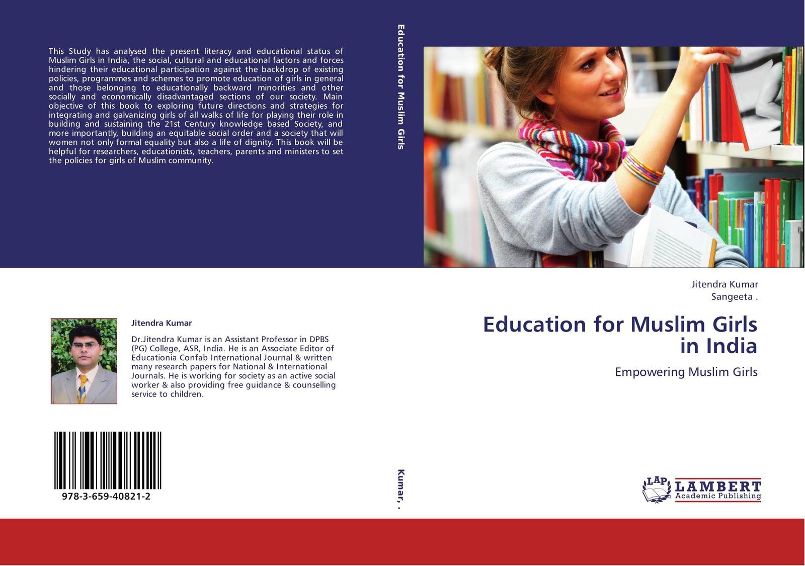 Jitendra Kumar and Sangeeta . Education for Muslim Girls in India the girls book of crafts