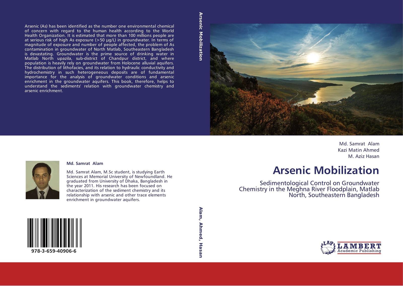 Md. Samrat Alam,Kazi Matin Ahmed and M. Aziz Hasan Arsenic Mobilization j states christopher arsenic exposure sources health risks and mechanisms of toxicity