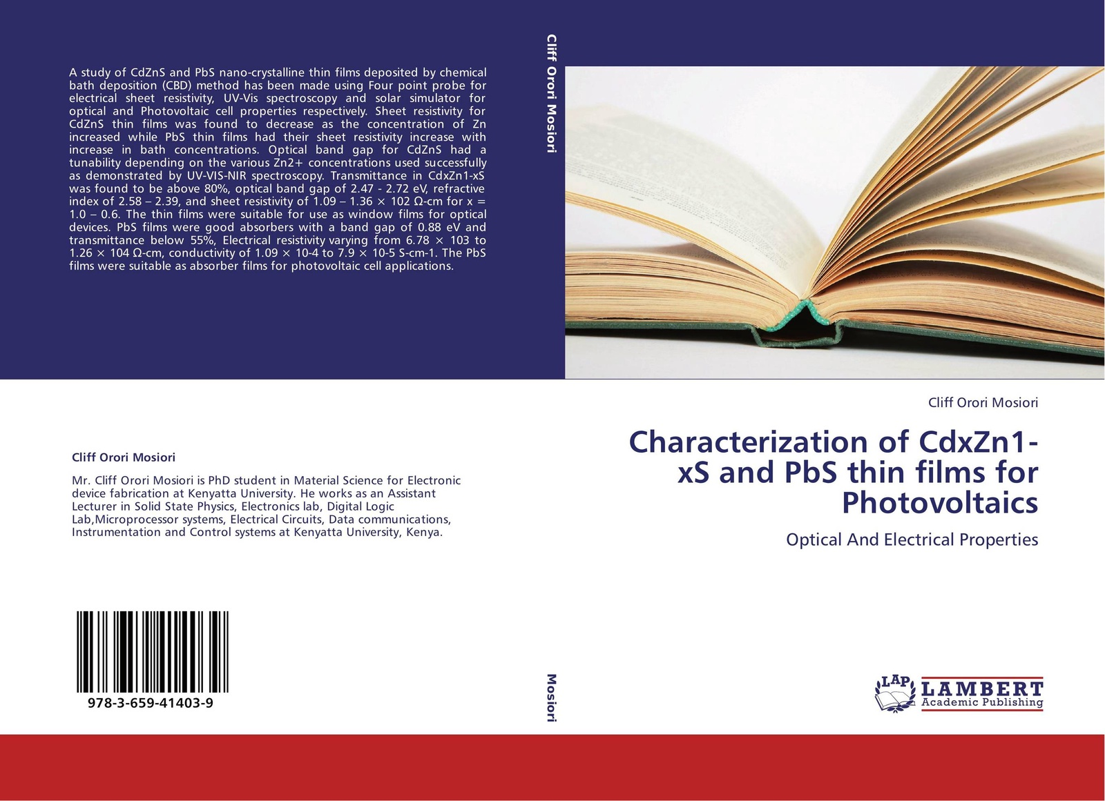 Cliff Orori Mosiori Characterization of CdxZn1-xS and PbS thin films for Photovoltaics kazi hussain a study of copper indium di sulfide semiconductor thin films