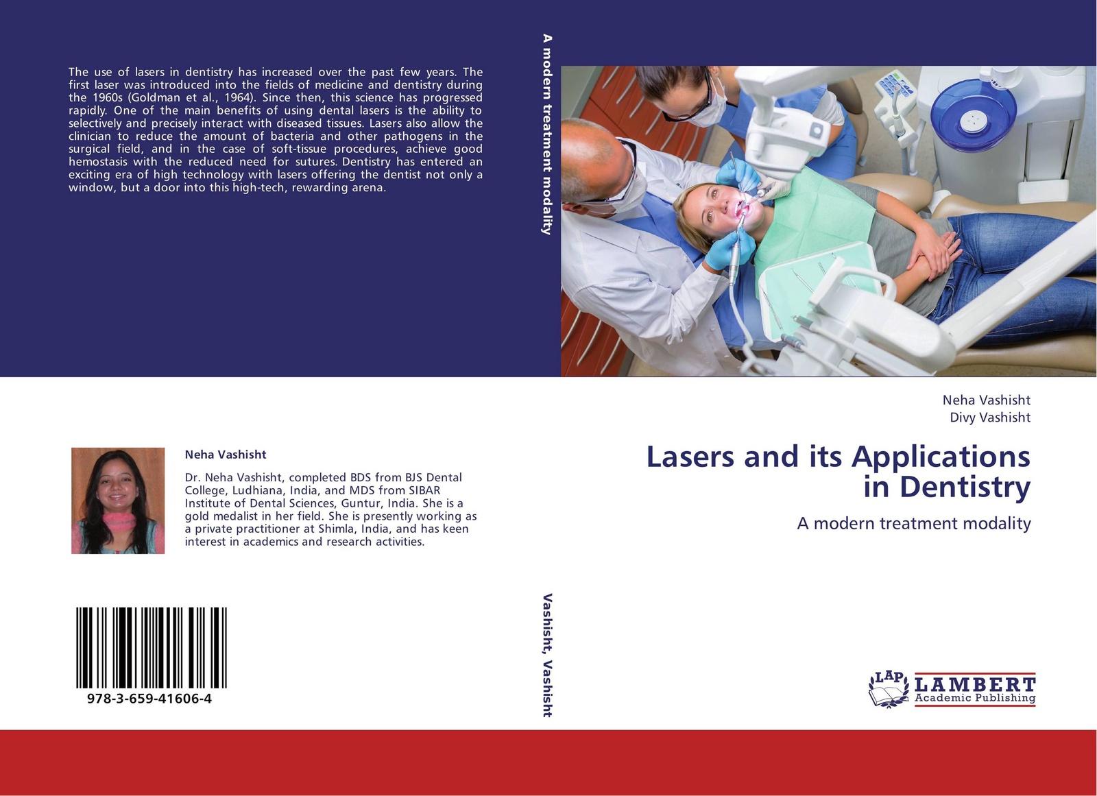 Neha Vashisht and Divy Vashisht Lasers and its Applications in Dentistry laser dentistry