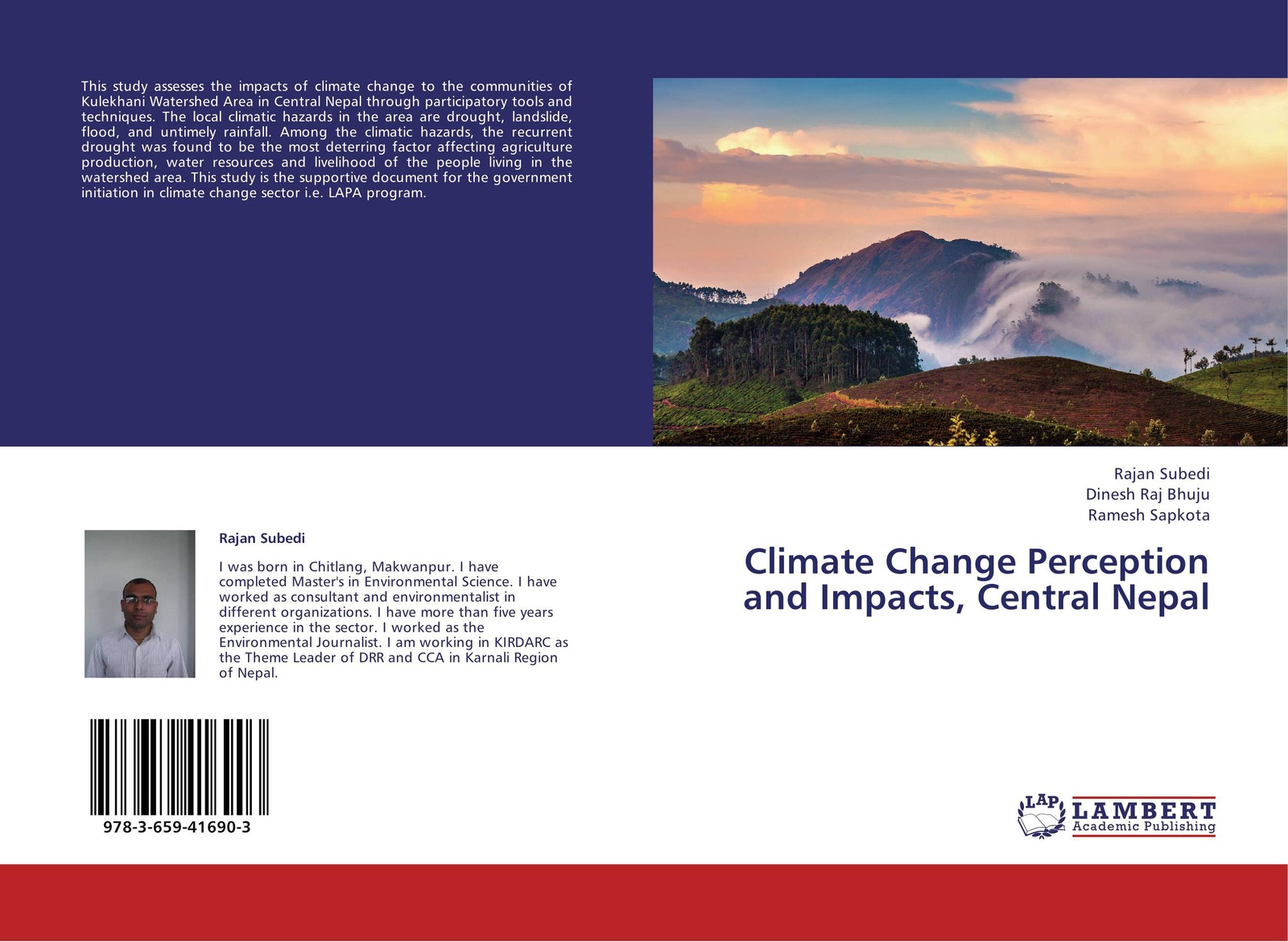 Rajan Subedi,Dinesh Raj Bhuju and Ramesh Sapkota Climate Change Perception and Impacts, Central Nepal michio kumagai climatic change and global warming of inland waters impacts and mitigation for ecosystems and societies