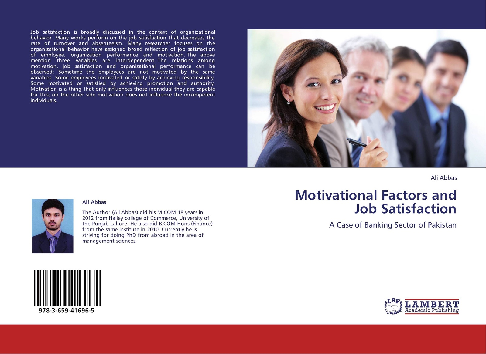 Ali Abbas Motivational Factors and Job Satisfaction muhammad naeem intrinsic versus extrinsic motivation and the effects of those types on employees