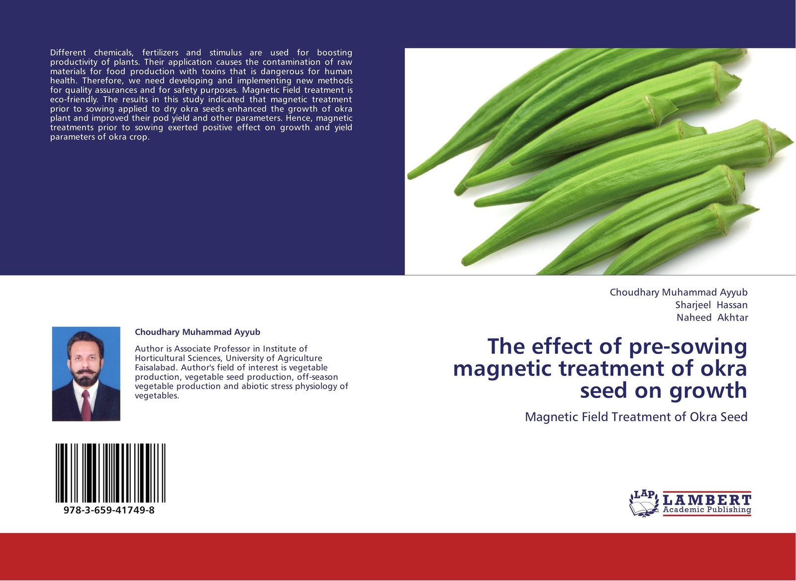 Choudhary Muhammad Ayyub,Sharjeel Hassan and Naheed Akhtar The effect of pre-sowing magnetic treatment of okra seed on growth genetic studies in okra