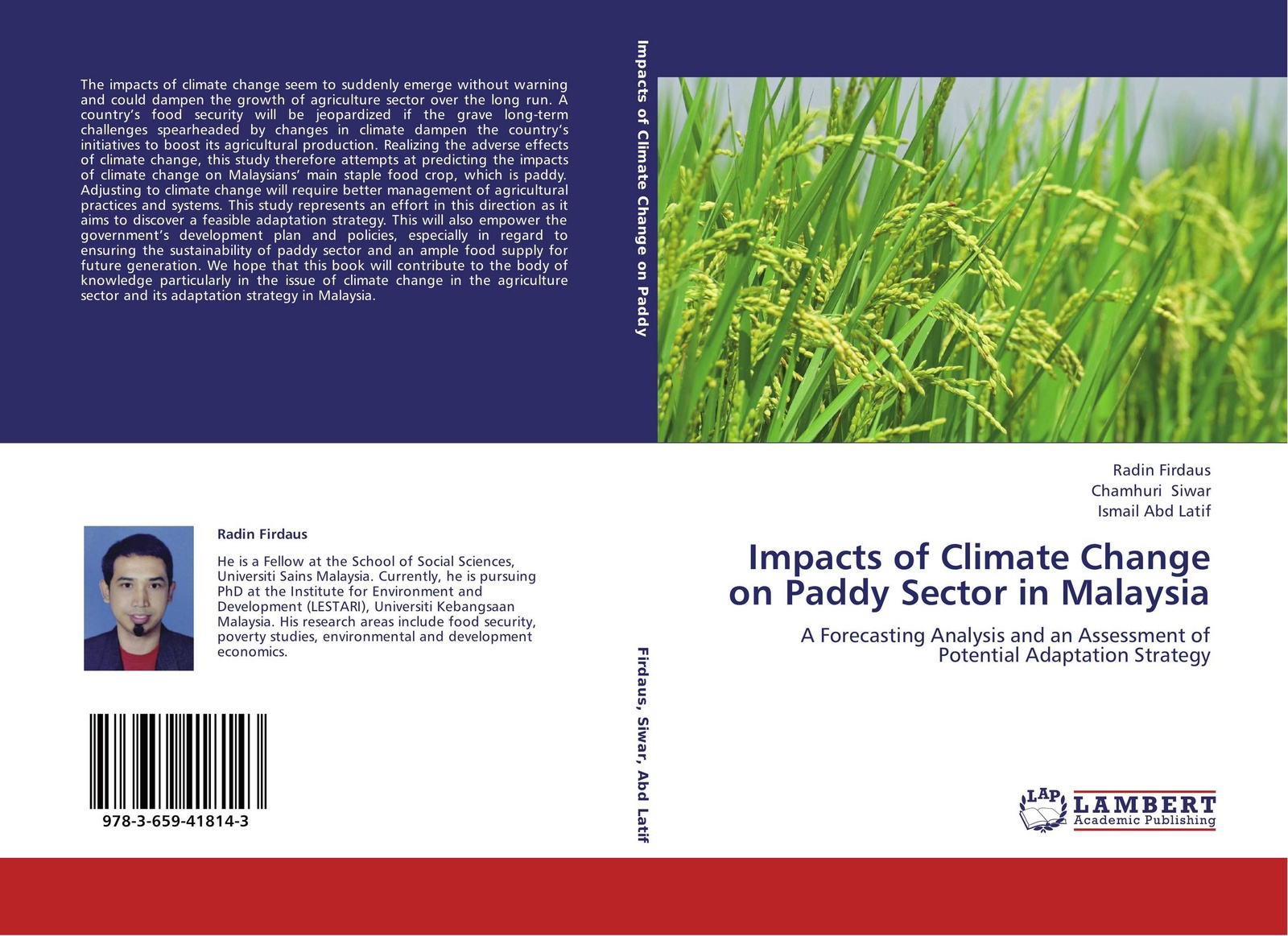 Radin Firdaus,Chamhuri Siwar and Ismail Abd Latif Impacts of Climate Change on Paddy Sector in Malaysia willem norde nanotechnology in the agri food sector